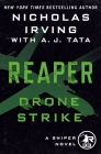 Reaper: Drone Strike: A Sniper Novel (The Reaper Series #3) Cover Image