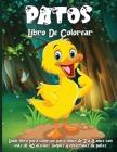 Patos Libro De Colorear: Lindas páginas de libros para colorear para amantes de los patos Cover Image