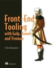 Front-End Tooling with Gulp, Bower, and Yeoman Cover Image