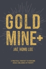 Gold Mine+: A Practical Strategy to Overcome Social Challenges of Poverty Cover Image