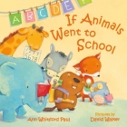 If Animals Went to School (If Animals Kissed Good Night) Cover Image