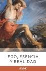 Ego, esencia y realidad (AGEAC): Edición Blanco y Negro Cover Image