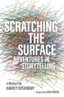 Scratching the Surface: Adventures in Storytelling (Painted Turtle) Cover Image