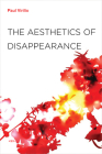The Aesthetics of Disappearance (Semiotext(e) Foreign Agents) Cover Image
