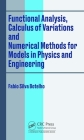 Functional Analysis, Calculus of Variations and Numerical Methods for Models in Physics and Engineering Cover Image