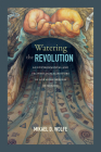 Watering the Revolution: An Environmental and Technological History of Agrarian Reform in Mexico Cover Image