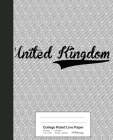College Ruled Line Paper: UNITED KINGDOM Notebook Cover Image