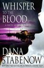 Whisper to the Blood: A Kate Shugak Novel Cover Image