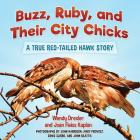Buzz, Ruby, and Their City Chicks: A True Red-Tailed Hawk Story Cover Image