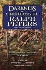 Darkness at Chancellorsville: A Novel of Stonewall Jackson's Triumph and Tragedy Cover Image