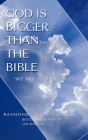 God Is Bigger Than the Bible Cover Image