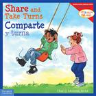 Share and Take Turns/Comparte y turna (Learning to Get Along®) Cover Image