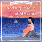 Rocking Bed of Dreams (New Books for Newborns) Cover Image
