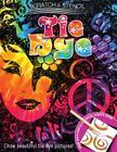 Scratch & Stencil: Tie Dye Cover Image