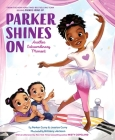 Parker Shines On: Another Extraordinary Moment (A Parker Curry Book) Cover Image