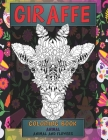 Coloring Book Animal and Flowers - Animals - Giraffe Cover Image
