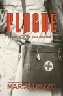 Plague: a novel of the great influenza Cover Image
