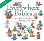 Everywhere Babies lap board book (with window cling) Cover Image