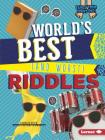 World's Best (and Worst) Riddles (Laugh Your Socks Off!) Cover Image