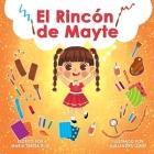 El Rincón de Mayte: Una historia que apoya la creatividad en los niños pequeños Cover Image