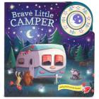 Brave Little Camper: Sound Book Wood Button Module (1 Button Sound) Cover Image