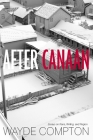 After Canaan: Essays on Race, Writing, and Region Cover Image