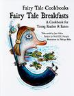 Fairy Tale Breakfasts: A Cookbook for Young Readers and Eaters (Fairy Tale Cookbooks) Cover Image