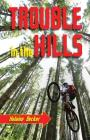 Trouble in the Hills Cover Image
