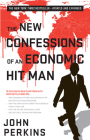 The New Confessions of an Economic Hit Man Cover Image