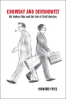 Chomsky and Dershowitz: On Endless War and the End of Civil Liberties Cover Image