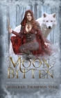 Moon Bitten: You Should be Afraid of the Big Bad Wolf Cover Image