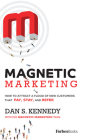 Magnetic Marketing: How to Attract a Flood of New Customers That Pay, Stay, and Refer Cover Image