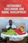 Sustainable Livelihoods and Rural Development (Agrarian Change and Peasant Studies #4) Cover Image