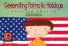 Celebrating Patriotic Holidays: Honoring America Cover Image