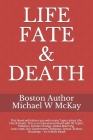 Life, Fate & Death: This novel will inform you about 90 different Topics - Which will happen within the next 15 to 30 years Cover Image