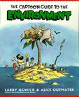 Cartoon Guide to the Environment (Cartoon Guide Series) Cover Image