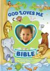God Loves Me Bible, Newly Illustrated Edition: Photo Frame on Cover Cover Image