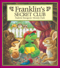 Franklin's Secret Club Cover Image
