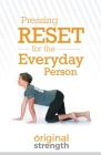 Pressing Reset for the Everyday Person Cover Image