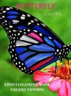 Butterfly Adult Coloring Book Luxury Edition: An Adult Coloring Book with Beautiful Butterflies Mantra Craft Coloring Book 36 Premium Butterfly Desing Cover Image
