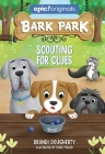 Scouting for Clues (Bark Park #2) Cover Image
