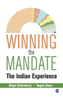 Winning the Mandate: The Indian Experience Cover Image