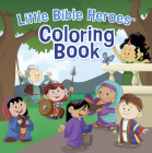 Little Bible Heroes(tm) Coloring Book Cover Image