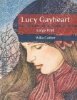 Lucy Gayheart: Large Print Cover Image