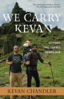We Carry Kevan: Six Friends. Three Countries. No Wheelchair. Cover Image
