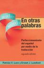 En otras palabras: Perfeccionamiento del español por medio de la traducción Cover Image