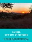 La 2021: Our City in Pictures Cover Image