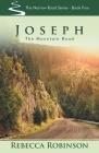 Joseph: The Mountain Road (Narrow Road #4) Cover Image