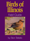 Birds of Illinois Field Guide (Field Guides) Cover Image