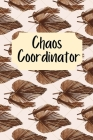 Chaos Coordinator: To do list Notebook, Dot grid matrix, Daily Organizer Cover Image